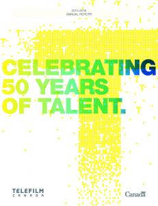 ANNUAL REPORT CELEBRATING 50 YEARS OF TALENT