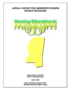ANNUAL REPORT FOR MISSISSIPPI NURSING DEGREE PROGRAMS