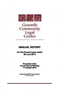 ANNUAL REPORT. For the financial year ended 30 June Presented at the Annual General Meeting 17 October 2012
