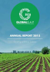 ANNUAL REPORT Growing a Global Solution