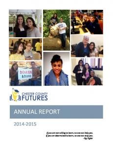 ANNUAL REPORT. If you are not willing to learn, no one can help you. If you are determined to learn, no one can stop you