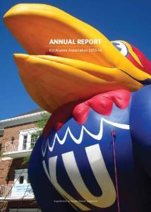 ANNUAL REPORT. KU Alumni Association Supplement to Kansas Alumni magazine