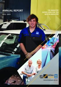 ANNUAL REPORT THE INDUSTRY SUPER FUND FOR THE MOTOR INDUSTRY