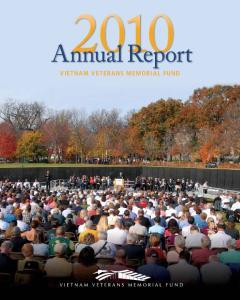 Annual Report. Vietnam Veter ans Memorial Fund. Vietnam Veterans Memorial Fund 2010 Annual Report 1