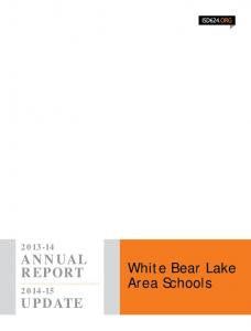 ANNUAL REPORT. White Bear Lake Area Schools UPDATE