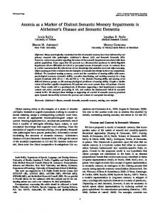Anomia as a Marker of Distinct Semantic Memory Impairments in Alzheimer s Disease and Semantic Dementia