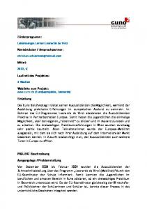Ansprechpartner: Mittel: Laufzeit des Projektes: Weblinks zum Projekt:  (Europaprojekte, Leonardo)