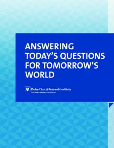 ANSWERING TODAY S QUESTIONS FOR TOMORROW S WORLD