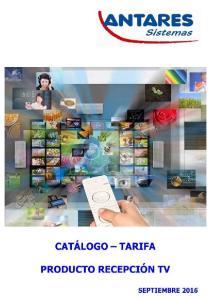 ANTENAS UHF. PRECIO DE TARIFA (IVA no incluido) 64,55 PRECIO DE TARIFA (IVA no incluido) 67,50