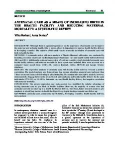 ANTENATAL CARE AS A MEANS OF INCREASING BIRTH IN THE HEALTH FACILITY AND REDUCING MATERNAL MORTALITY: A SYSTEMATIC REVIEW