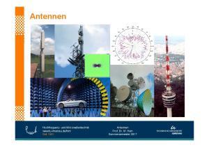 Antennen. Antennen. Hochfrequenz- und Mikrowellentechnik  Seit Prof. Dr. M. Hein Sommersemester 2017