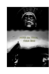 ANTES DA TERRA, VERA CRUZ