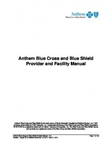 Anthem Blue Cross and Blue Shield Provider and Facility Manual