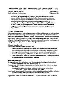 ANTHROPOLOGY 116W ANTHROPOLOGY OF RELIGION 3 units