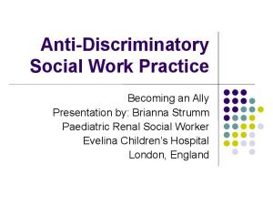 Anti-Discriminatory Social Work Practice