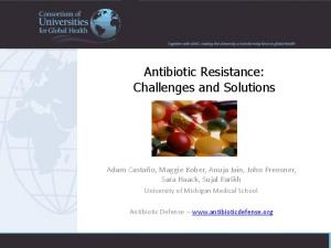 Antibiotic Resistance: Challenges and Solutions
