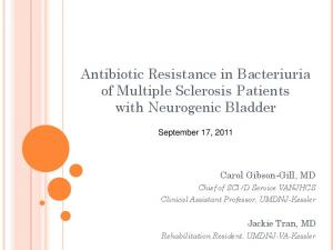 Antibiotic Resistance in Bacteriuria of Multiple Sclerosis Patients with Neurogenic Bladder
