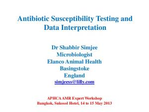Antibiotic Susceptibility Testing and Data Interpretation