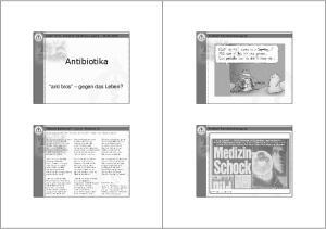 Antibiotika. anti bios gegen das Leben? Adam Wille, Schlehen-Apotheke Leipzig Problem Resistenzerzeugung