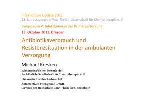 Antibiotikaverbrauch und Resistenzsituation in der ambulanten Versorgung