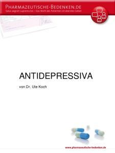 ANTIDEPRESSIVA. von Dr. Ute Koch
