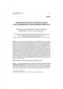 Antimicrobial activity of L. plantarum, isolated from a traditional lactic acid fermentation of table olives