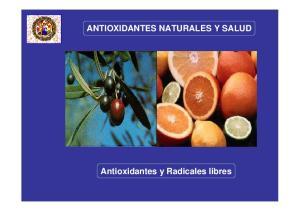 ANTIOXIDANTES NATURALES Y SALUD. Antioxidantes y Radicales libres