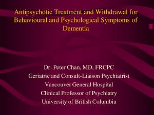 Antipsychotic Treatment and Withdrawal for Behavioural and Psychological Symptoms of Dementia