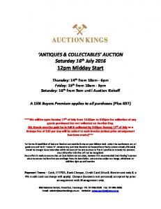 ANTIQUES & COLLECTABLES AUCTION Saturday 16 th July pm Midday Start
