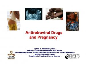 Antiretroviral Drugs and Pregnancy