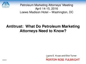 Antitrust: What Do Petroleum Marketing Attorneys Need to Know?