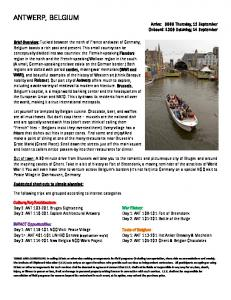 ANTWERP, BELGIUM Arrive: 0800 Thursday, 12 September Onboard: 1300 Saturday, 14 September