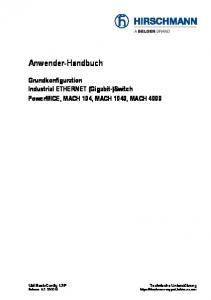Anwender-Handbuch. Grundkonfiguration Industrial ETHERNET (Gigabit-)Switch PowerMICE, MACH 104, MACH 1040, MACH 4000