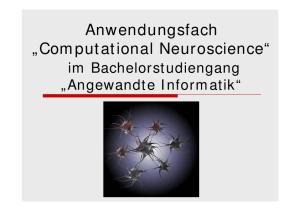 Anwendungsfach Computational Neuroscience. im Bachelorstudiengang Angewandte Informatik