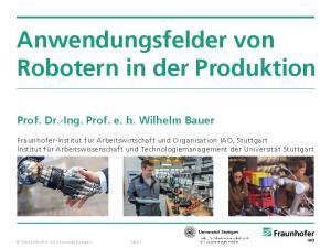 Anwendungsfelder von Robotern in der Produktion