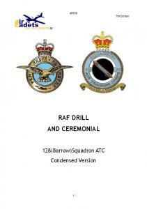 AP818 7th Edition RAF DRILL AND CEREMONIAL. 128(Barrow)Squadron ATC Condensed Version