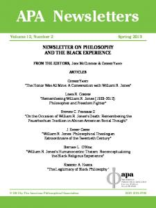 APA Newsletters. Volume 12, Number 2 Spring 2013 NEWSLETTER ON PHILOSOPHY AND THE BLACK EXPERIENCE ARTICLES
