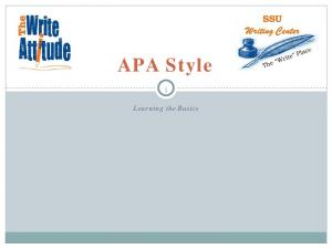APA Style. Learning the Basics