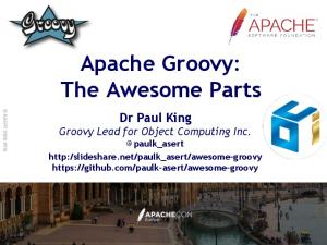 Apache Groovy: The Awesome Parts