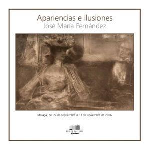 Apariencias e ilusiones. José María Fernández