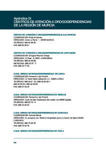 Apéndice D: CENTROS DE ATENCIÓN A DROGODEPENDENCIAS DE LA REGIÓN DE MURCIA