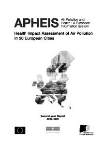 APHEIS. Air Pollution and Health : A European Information System. Health Impact Assessment of Air Pollution In 26 European Cities