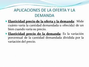 APLICACIONES DE LA OFERTA Y LA DEMANDA