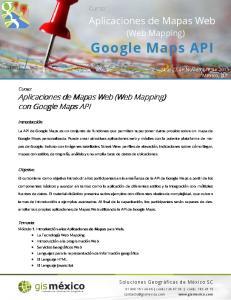 Aplicaciones de Mapas Web (Web Mapping) con Google Maps API