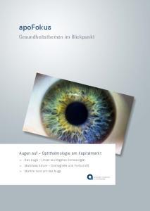 apofokus Gesundheitsthemen im Blickpunkt Augen auf Ophthalmologie am Kapitalmarkt