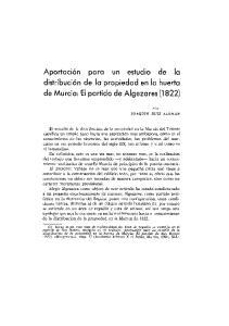 Aportación para un estudio de la distribución de la propiedad en la huerta de Murcia: El partido de Algezares (1 822)