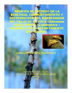 APORTES AL ESTUDIO DE LA BIOLOGIA, COMPORTAMIENTO Y DISTRIBUCION DEL BARRENADOR DEL TALLO DE LA YUCA