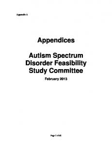 Appendices. Autism Spectrum Disorder Feasibility Study Committee