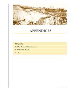 appendices Bibliography Civil War Places to Visit in Vermont Useful Civil War Websites Timeline appendices 43