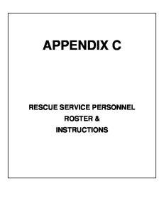 APPENDIX C RESCUE SERVICE PERSONNEL ROSTER & INSTRUCTIONS